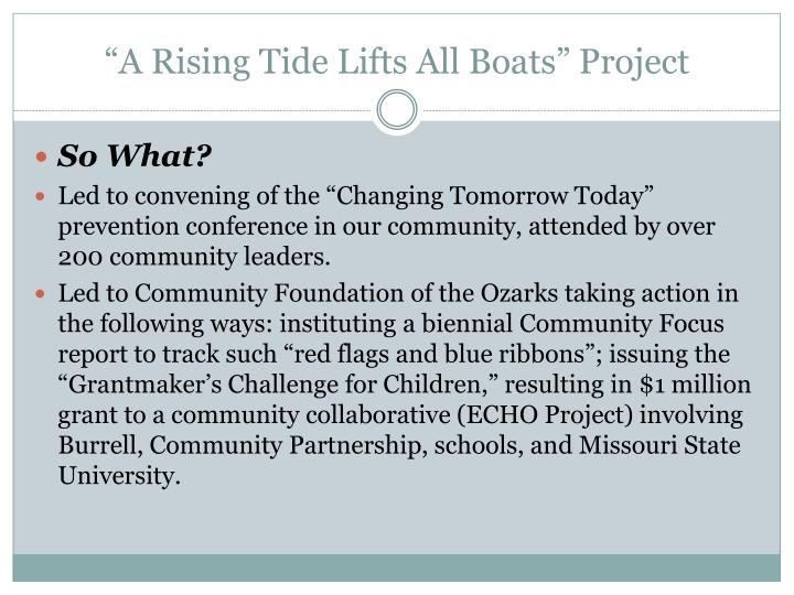 """A Rising Tide Lifts All Boats"" Project"