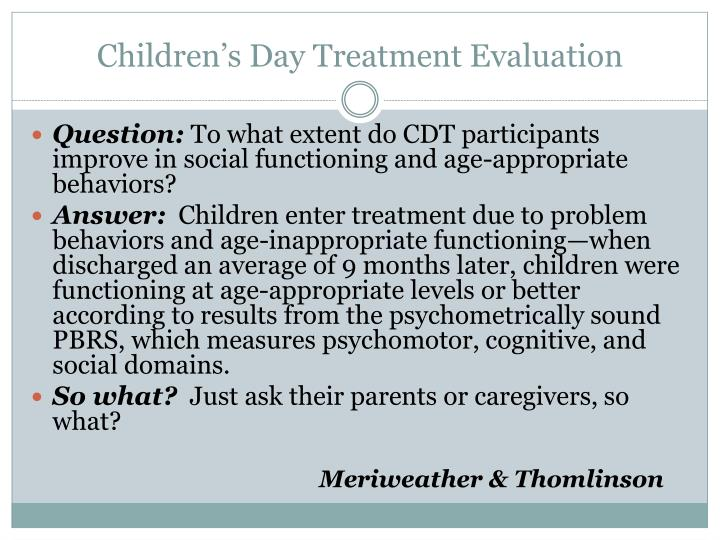 Children's Day Treatment Evaluation