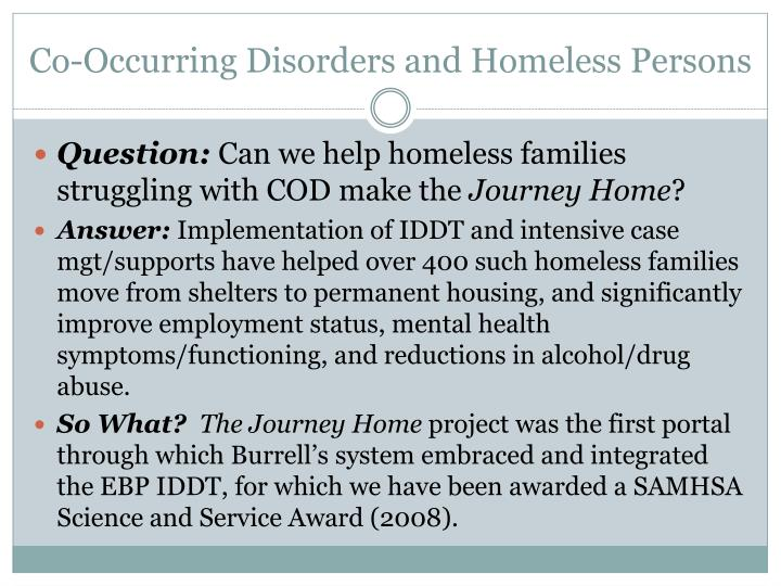Co-Occurring Disorders and Homeless Persons