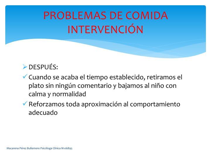 PROBLEMAS DE COMIDA