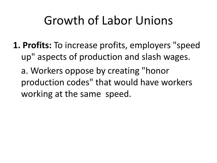 Growth of Labor Unions