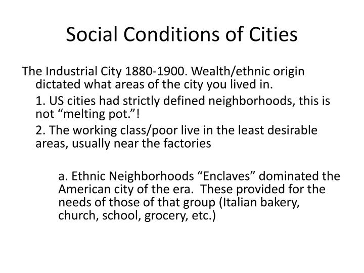 Social Conditions of Cities