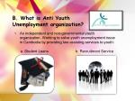 b what is anti youth unemployment organization