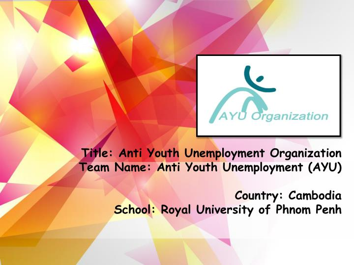 Title: Anti Youth Unemployment Organization