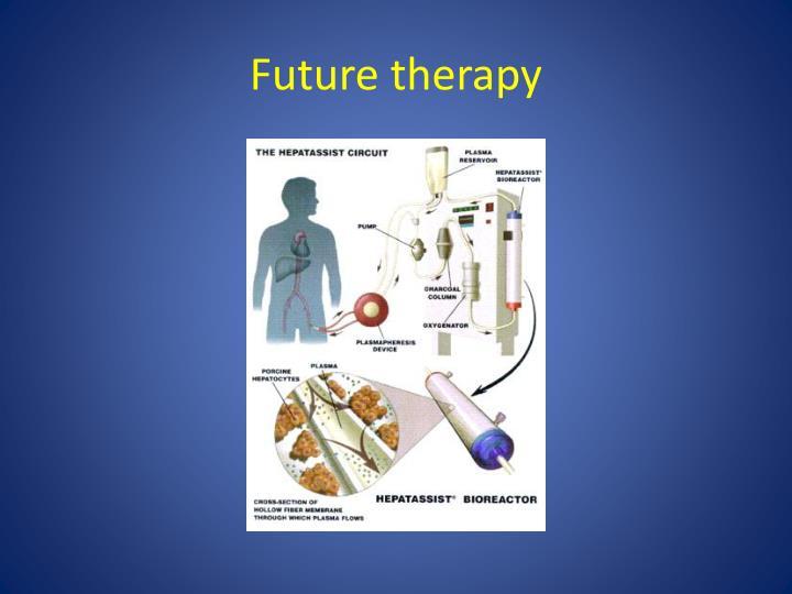 Future therapy