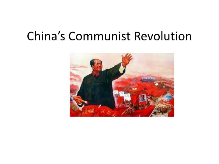 China s communist revolution