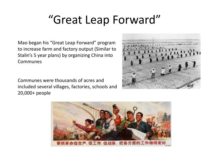 """Great Leap Forward"""
