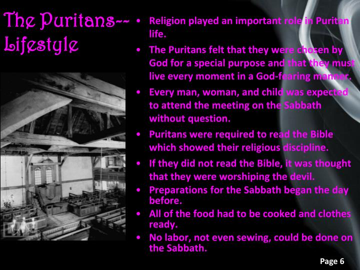 The Puritans--Lifestyle