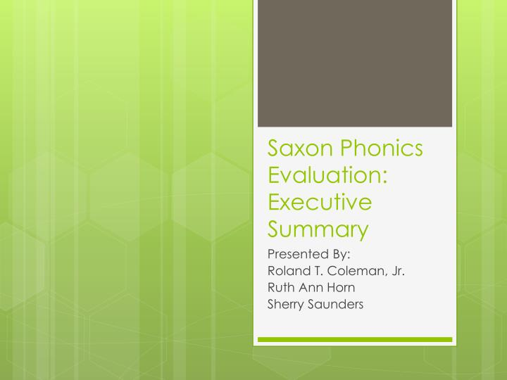 Saxon phonics evaluation executive summary