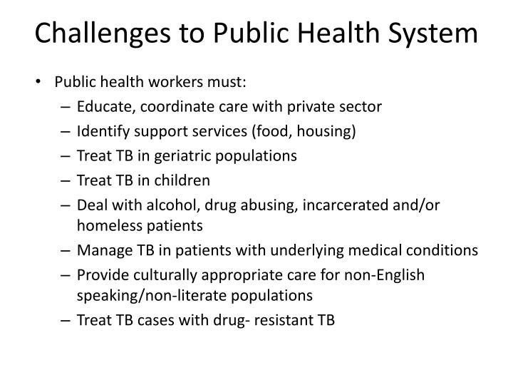 Challenges to Public Health System