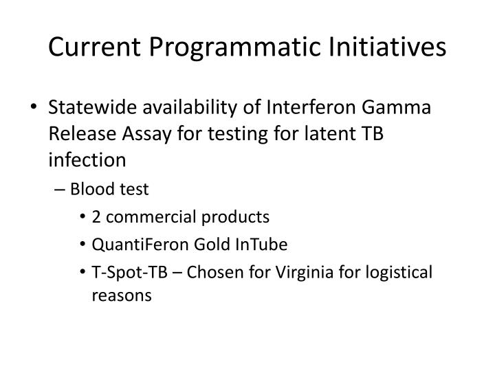 Current Programmatic Initiatives