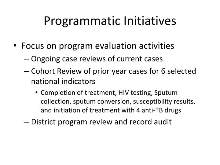 Programmatic Initiatives