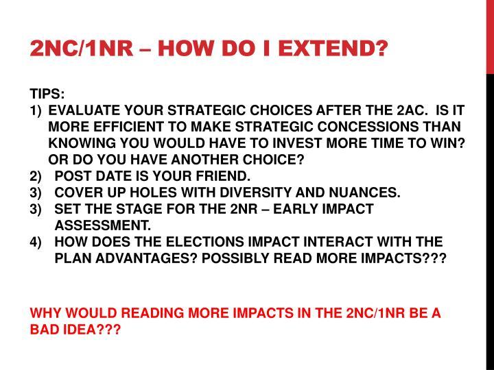 2NC/1NR – HOW DO I EXTEND?