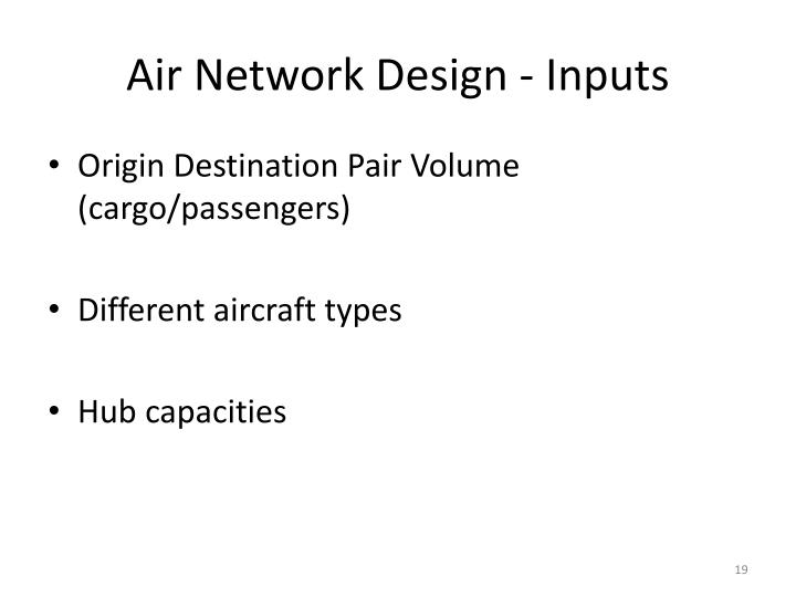 Air Network Design - Inputs