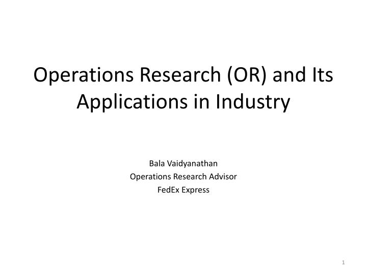 Operations research or and its applications in industry