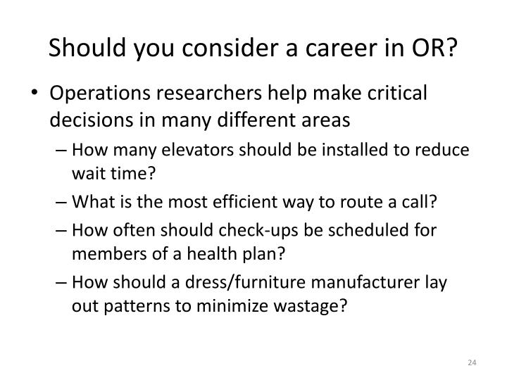 Should you consider a career in OR?