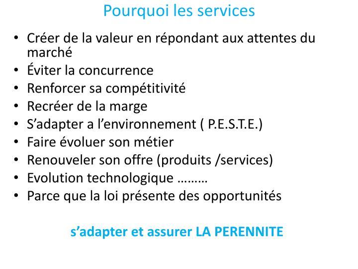 Pourquoi les services
