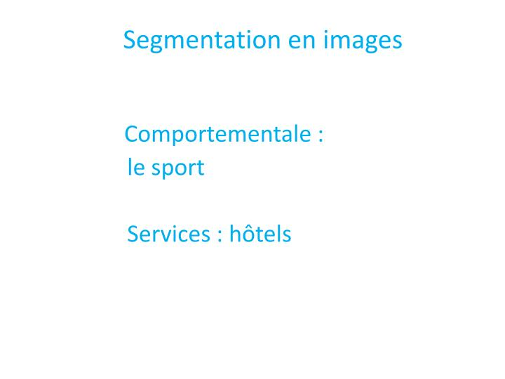 Segmentation en images