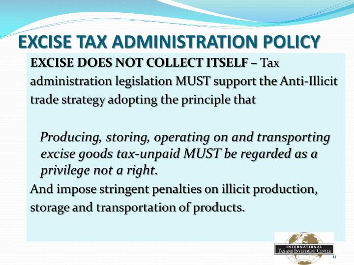 EXCISE TAX ADMINISTRATION POLICY