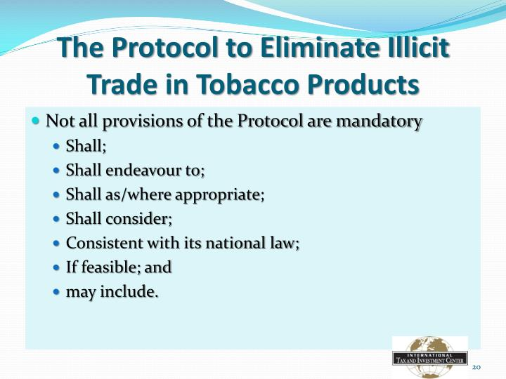 The Protocol to Eliminate Illicit Trade in Tobacco Products