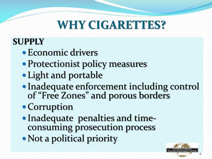 WHY CIGARETTES?