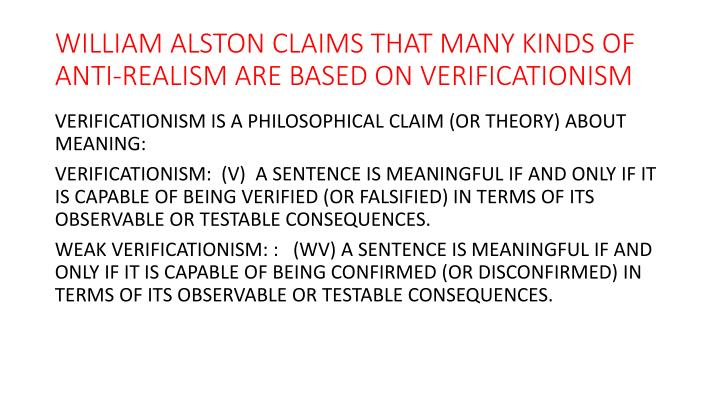 William alston claims that many kinds of anti realism are based on verificationism