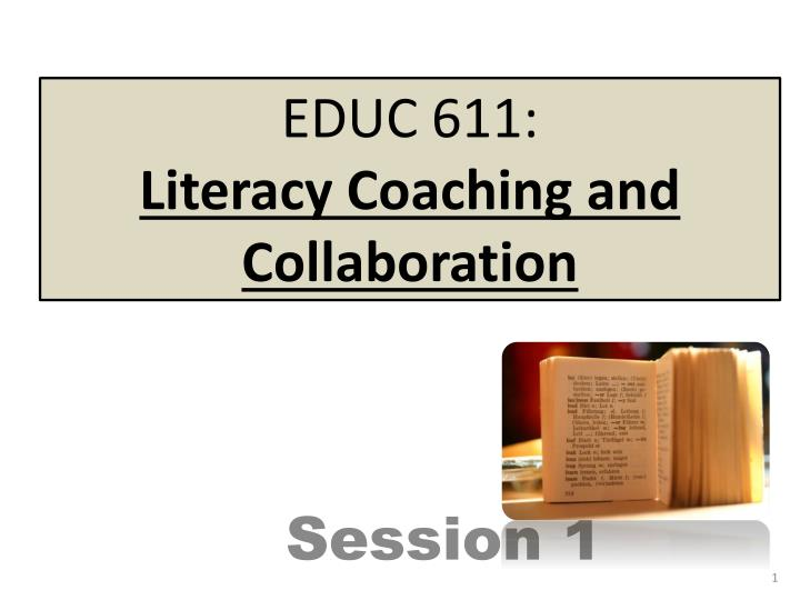 Educ 611 literacy coaching and collaboration