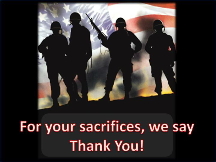 For your sacrifices, we say