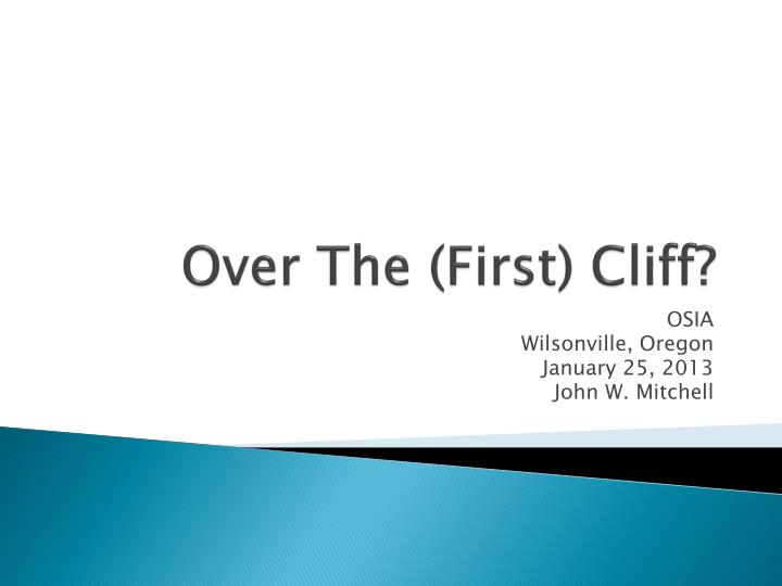Over the first cliff