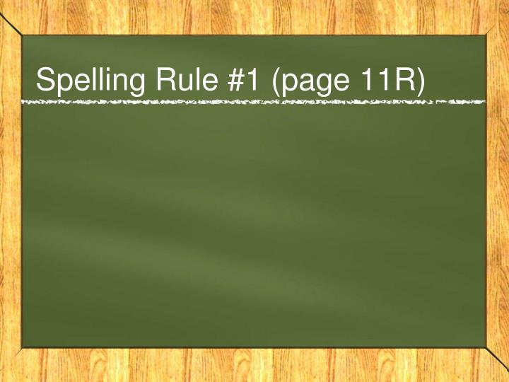 Spelling Rule #1 (page