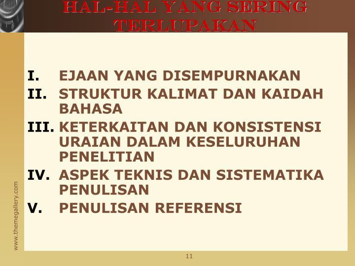 HAL-HAL YANG SERING TERLUPAKAN