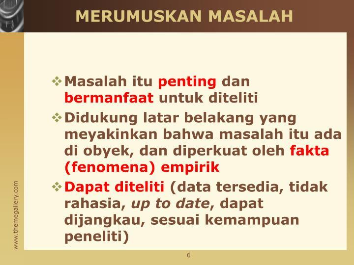 MERUMUSKAN MASALAH