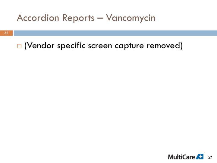 Accordion Reports – Vancomycin