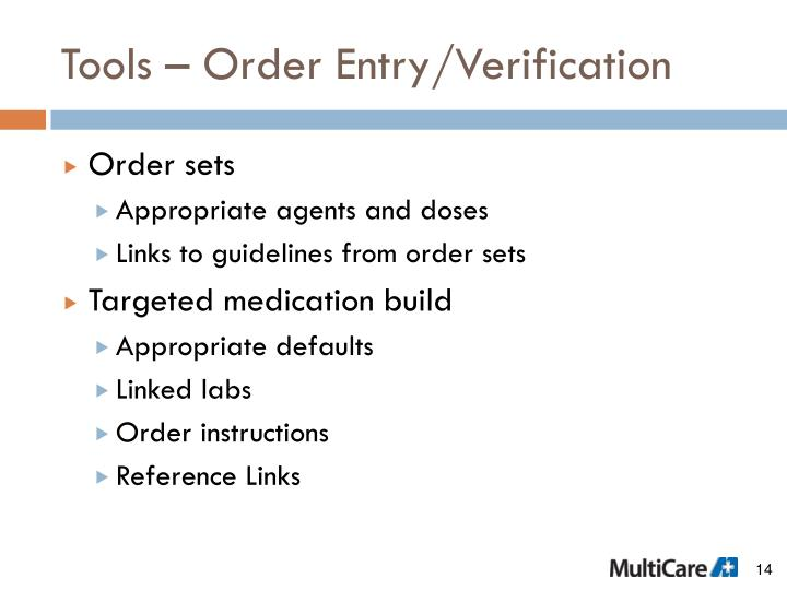 Tools – Order Entry/Verification