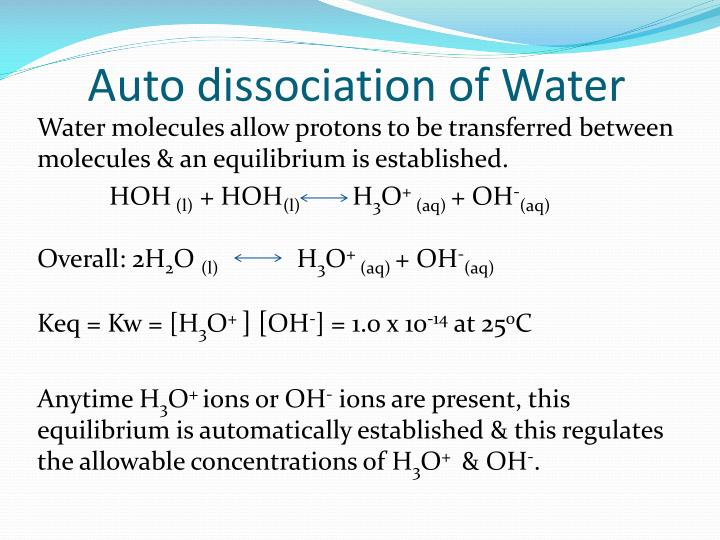 Auto dissociation of water