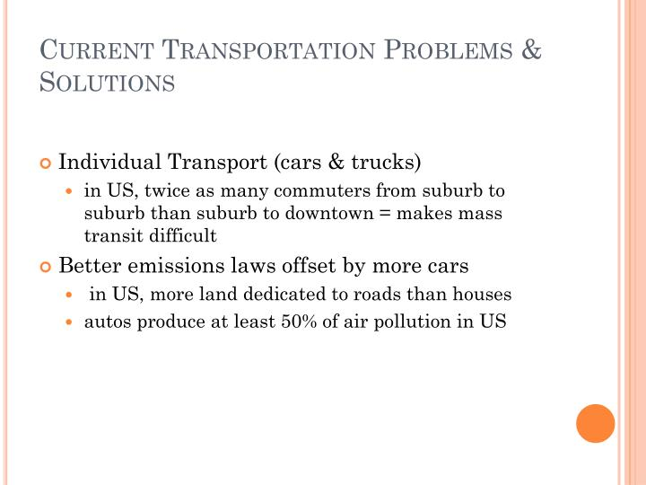 Current Transportation Problems & Solutions