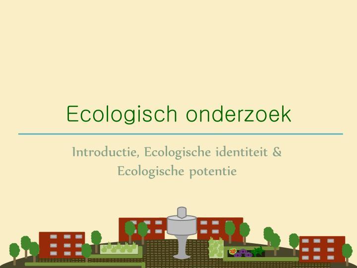 Ecologisch onderzoek