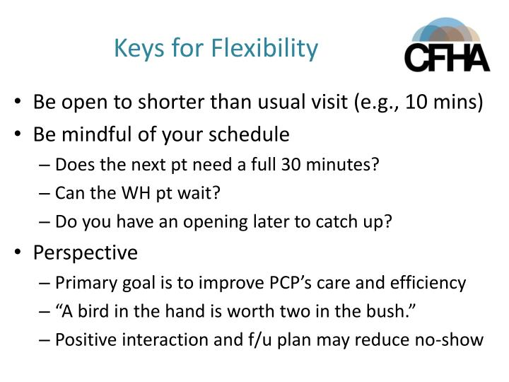 Keys for Flexibility