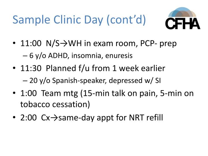 Sample Clinic Day (cont'd)