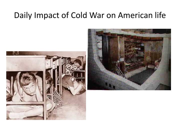 Daily Impact of Cold War on American life