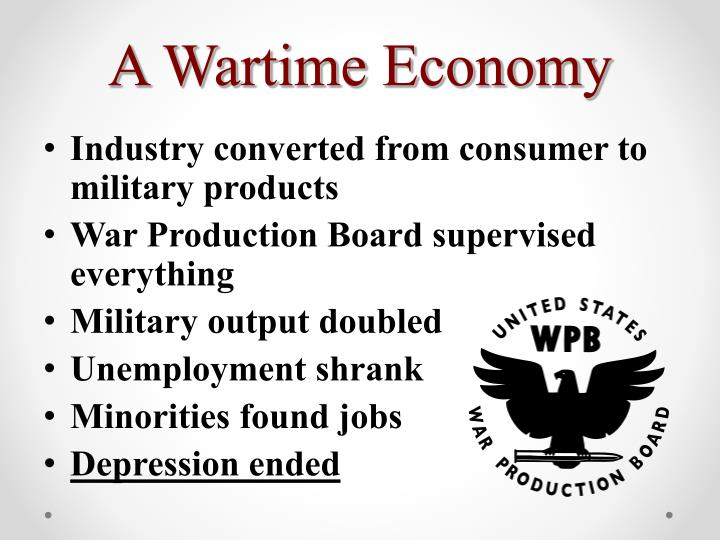 A Wartime Economy