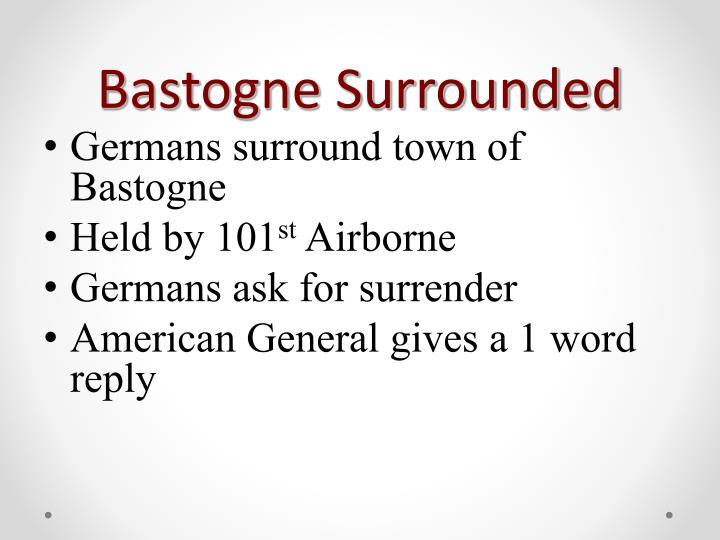 Bastogne Surrounded