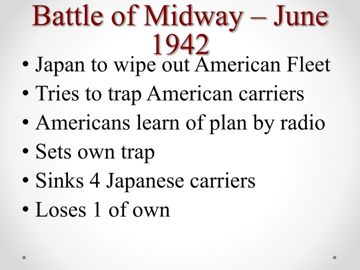 Battle of Midway – June 1942