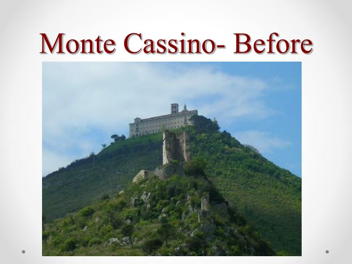 Monte Cassino- Before