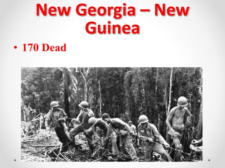 New Georgia – New Guinea