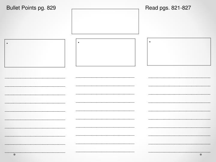 Bullet Points pg. 829