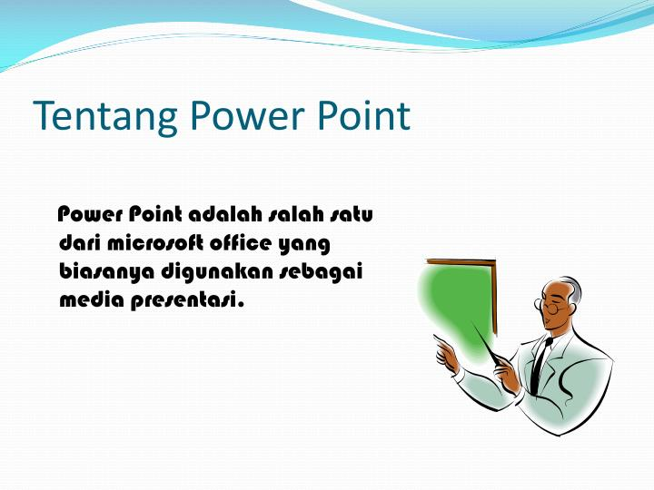 Tentang power point