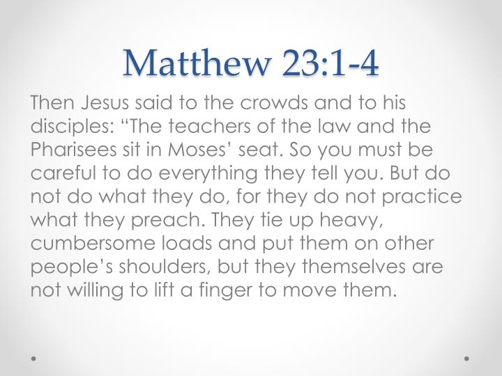 Matthew 23:1-4