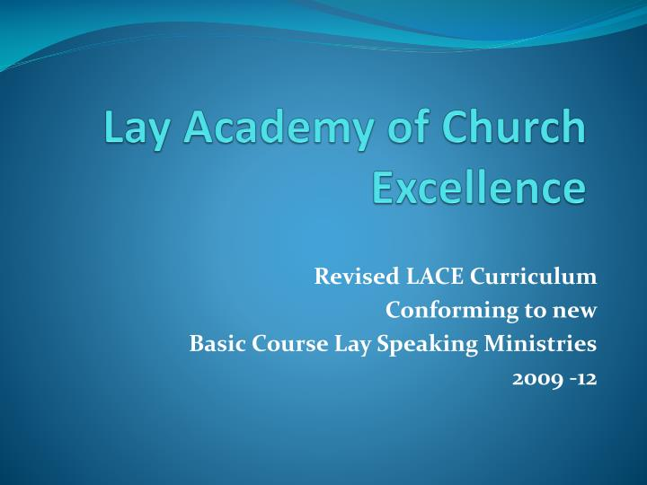 Lay academy of church excellence
