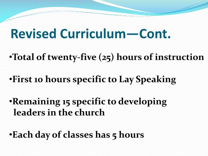Revised Curriculum—Cont.
